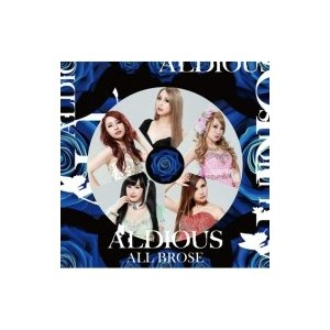 Aldious アルディアス / ALL BROSE 【限定盤】(+DVD) 〔CD〕