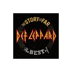 Def Leppard デフレパード / The Story So Far…The Best Of Def Leppard (SHM-CD) 国内盤 〔SHM-CD〕|hmv