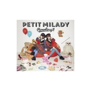 petit milady / Howling!! 【初回限定盤A】(CD+DVD+グッズ)  〔CD〕 hmv