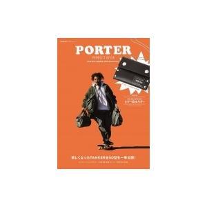 PORTER PERFECT BOOK PORTER / TANKER 35th Anniversary e-MOOK / ブランドムック   〔ムック〕|hmv