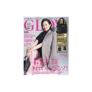 GLOW (グロウ) 2019年 3月号 / GLOW編集部  〔雑誌〕 hmv