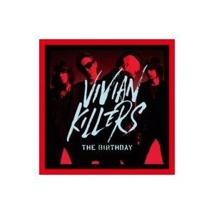 The Birthday (JP) バースデー / VIVIAN KILLERS 【初回限定Blu-ray盤】  〔CD〕|hmv