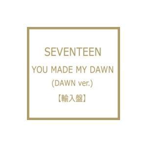 SEVENTEEN / 6th Mini Album:  YOU MADE MY DAWN (DAWN ver.)  〔CD〕|hmv