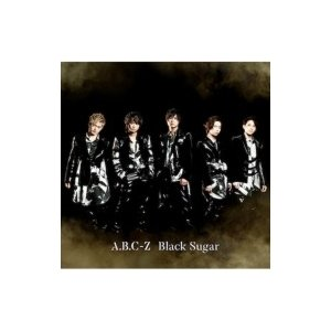 A.B.C-Z / Black Sugar 【初回限定盤A】(+DVD)  〔CD Maxi〕|hmv