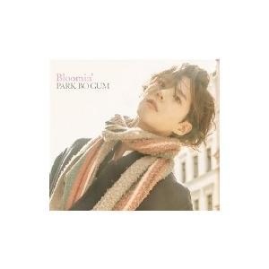 パク・ボゴム / Bloomin' 【初回限定盤】(+DVD)  〔CD Maxi〕|hmv