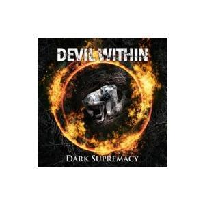 DEVIL WITHIN / DARK SUPREMACY  〔CD〕 hmv