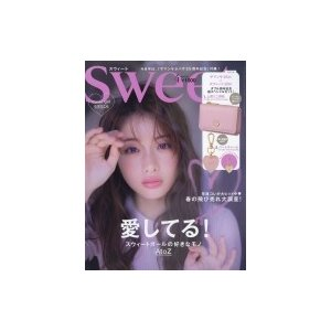 Sweet (スウィート) 2019年 4月号 / Sweet編集部  〔雑誌〕