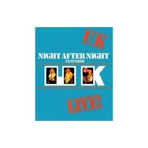 UK ユーケー / Night After Night:   Extended Edition (2CD+Blu-Ray Audio) <日本アセンブル仕様輸入盤> 輸入盤 〔CD〕 hmv