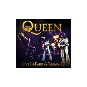 Queen クイーン / Live In Paris  &  Tokyo '79 (2CD) 輸入盤 〔CD〕 hmv