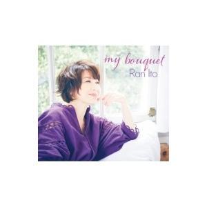 伊藤蘭 / My Bouquet  〔CD〕