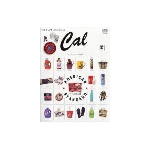 Cal (キャル) Vol.27 GOODS PRESS (グッズプレス) 2019年 5月号増刊 / 雑誌  〔雑誌〕|hmv
