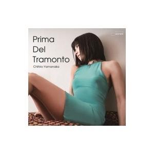 山中千尋 ヤマナカチヒロ / Prima Del Tramonto (+DVD)  〔Hi Quality CD〕