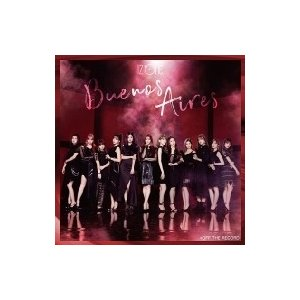 IZ*ONE / Buenos Aires 【通常盤Type A】(+DVD)  〔CD Maxi〕|hmv