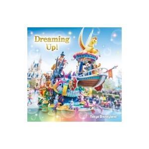 Disney / 東京ディズニーランド ドリーミング・アップ! 国内盤 〔CD〕
