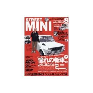 STREET MINI (ストリートミニ) 2019年 8月号 / STREET MINI  〔雑誌〕