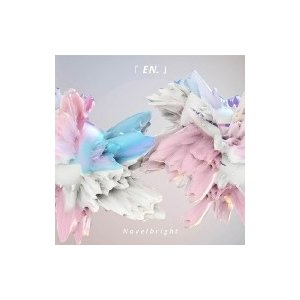Novelbright / EN.  〔CD〕