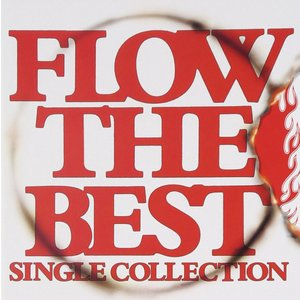 FLOW THE BEST ~Single Collection~ (通常盤)|hobipoke