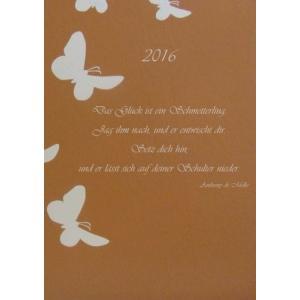 dicker TageBuch Kalender 2016  Das Glueck ist ein Schmetterling (...) : End hobipoke
