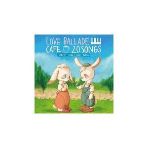 CD カフェで流れるラブバラード20SWEET JAZZ PIANO COVERS SCCD-030...