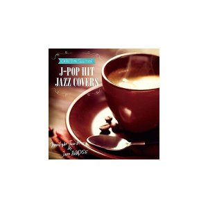 CD CAFE TIME SELECTION J-POP HIT JAZZ COVERS SCCD-...