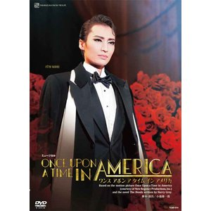 DVD 雪組『ONCE UPON A TIME  IN AMERICA』(S:0270)