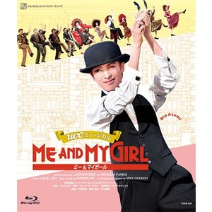 【ブルーレイディスク】ME AND MY GIRL/花組宝塚大劇場公演/ブルーレイディスク/明日海りお (S:0270)|honyaclub