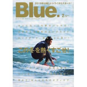 Blue. (ブルー) 2019年 02月号|honyaclubbook