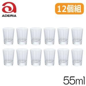 石塚硝子 アデリアグラス Wウイスキー12個組 319 容量55ml|hoonstore