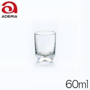 石塚硝子 アデリアグラス エクセルWウイスキー 326 容量60ml|hoonstore