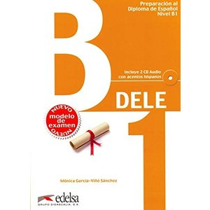 Preparacion DELE: Libro + CD - B1 (New Edition 201...