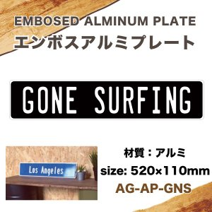 エンボス アルミプレート GONE SURFING 520mm×110mm インテリア雑貨 サーフィン USA アメリカ ハワイ/AG-AP-GNS|hotroad