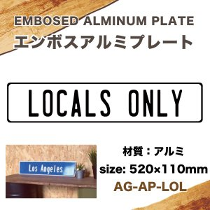 エンボス アルミプレート LOCAL ONLY 520mm×110mm インテリア雑貨 サーフィン USA アメリカ ハワイ/AG-AP-LOL|hotroad