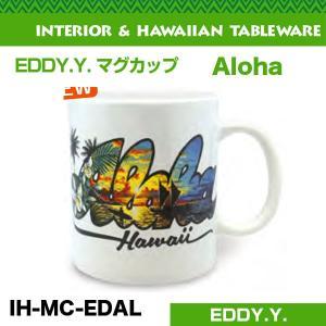 EDDY.Y. マグカップ Aloha 直径8.5×H10cm ハワイアン雑貨 ハワイお土産 アメリカ USA/IH-MC-EDAL hotroadtirechains