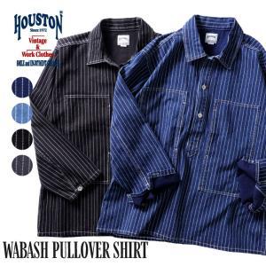 【クーポン対象外】HOUSTON / ヒューストン 40807 WABASH PULLOVER SHIRT / ウォバッシュプルオーバーシャツ -全2色- houston-1972