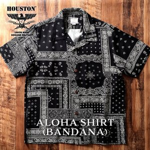 HOUSTON / ヒューストン  40816 ALOHA SHIRT(BANDANA)/アロハシャツ(バンダナ)-全2色- houston-1972