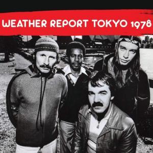 ウェザー・リポートWeather Report  / Tokyo 1978 hoyhoy-records
