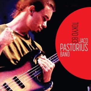 ジャコ・パストリアス Jaco Pastorious / Tokyo 1983 hoyhoy-records