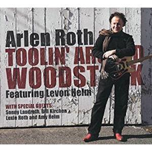 アーレン・ロス Arlen Roth / トゥーリン・アラウンド・ウッドストック Toolin Around Woodstock|hoyhoy-records