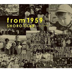 ショローCLUB(不破大輔 芳垣安洋 大友良英) / from 1959 : CD|hoyhoy-records