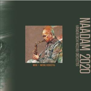 林栄一 / MAZURU ORCHESTRA Naadam 2020 hoyhoy-records