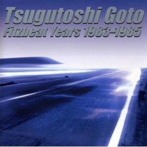 後藤次利 / TSUGUTOSHI GOTO FITZBEAT YEARS :ボックスセット(3枚組CD+ブックレット)|hoyhoy-records