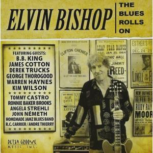 エルヴィン・ビショップ Elvin Bishop/ ザ・ブルース・ロールズ・オン|hoyhoy-records