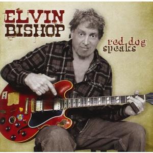 エルヴィン・ビショップ Elvin Bishop / レッド・ドッグ・スピークス|hoyhoy-records