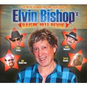 エルヴィン・ビショップ Elvin Bishop/ ライジング・ヘル・レヴュー:|hoyhoy-records