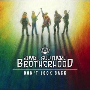 ロイヤル・サザン・ブラザーフッド Royal Southern Brotherhood/ ドント・ルック・バック:NOLAファンク|hoyhoy-records