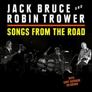 ジャック・ブルース&ロビン・トロワー Jack Bruce & Robin Trower / ソング・フロム・ザ・ロード / CD+DVD hoyhoy-records