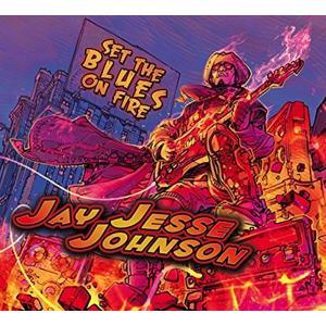 ジェイ・ジェシー・ジョンソン / セット・ザ・ブルース・オン・ファイヤー|hoyhoy-records
