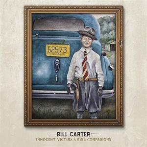 ビル・カーター / イノセント・ヴィクティムズ・アンド・イーヴィル・コンパニオンズ|hoyhoy-records