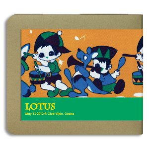 ロータス Lotus / 2012.05.16 / Club Vijon / 2CD(-R):ホイホイレコードだけ販売|hoyhoy-records
