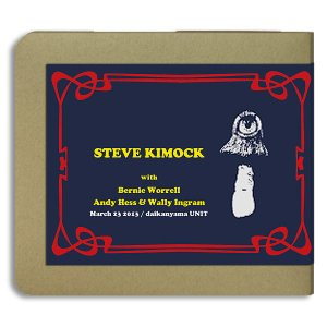 スティーヴ・キモック Steve Kimock /JAPAN TOUR 2013 東京(03.23) / 2CD(-R):ホイホイレコードだけ販売:ジャム|hoyhoy-records